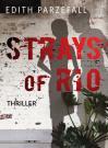 07b-Strays of Rio